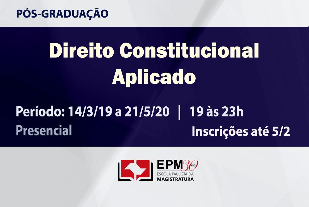 Direito Constitucional Aplicado será tema de novo curso de especialização da EPM