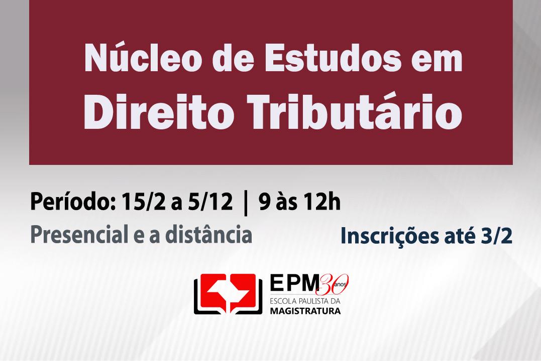 EPM realizará nova edição do Núcleo de Estudos em Direito Tributário
