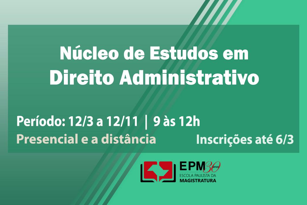 Núcleo de Estudos em Direito Administrativo retomará atividades em março