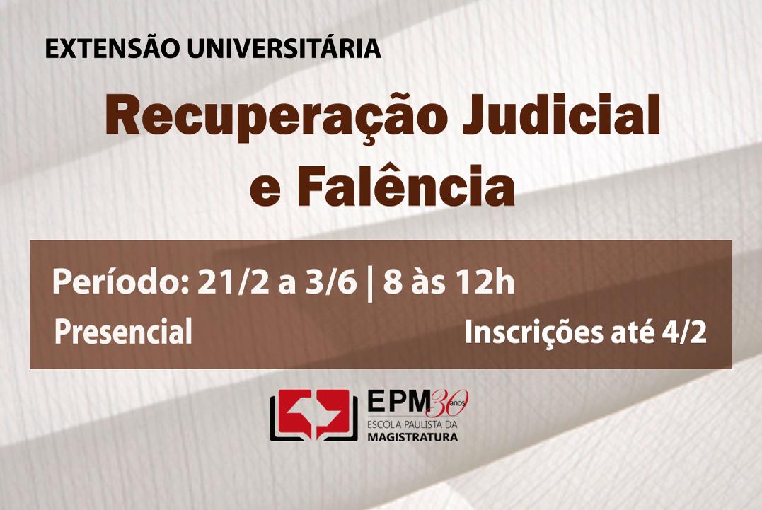 EPM realizará o curso de extensão universitária em Recuperação judicial e falência