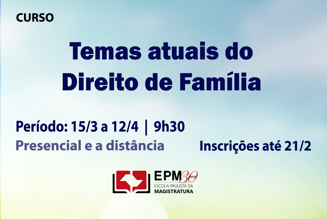 Direito de Família será analisado em novo curso da EPM