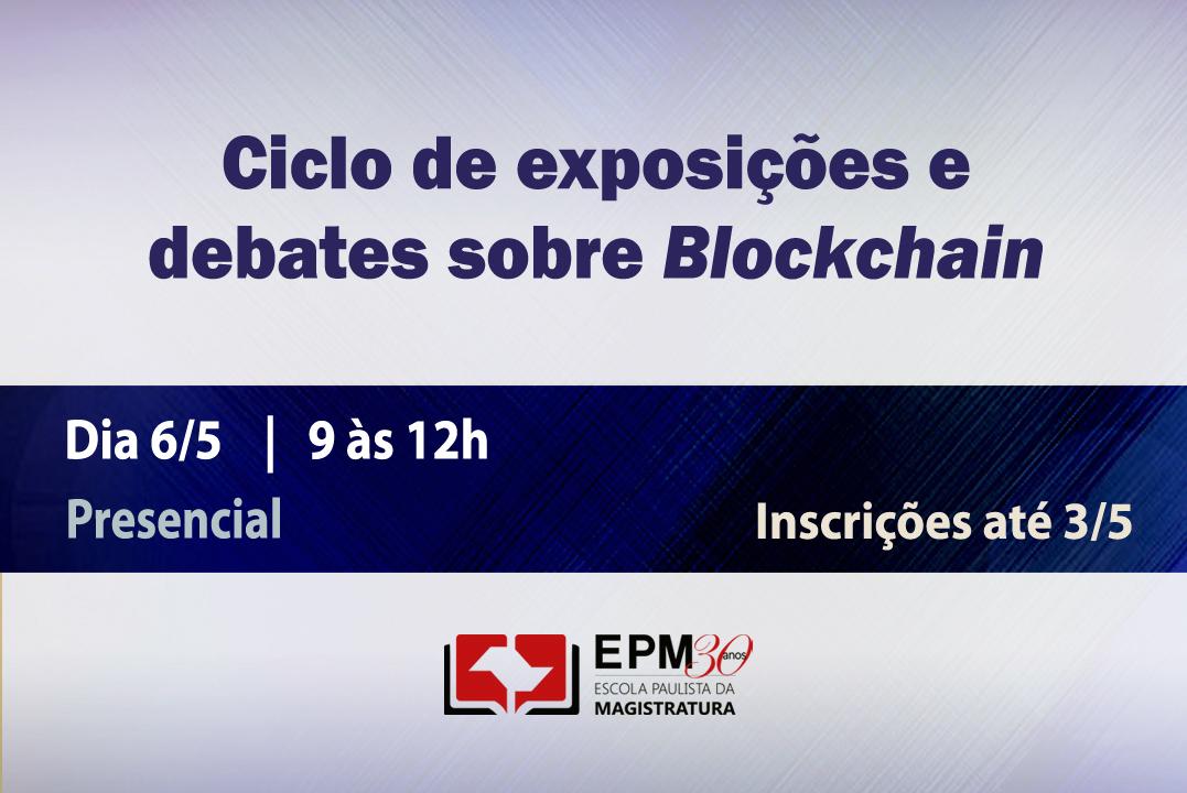 Blockchain será discutido em evento na EPM