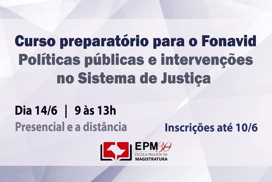 EPM realizará curso preparatório para o Fonavid para magistrados