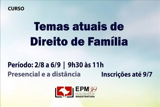 EPM promoverá novo curso de Direito de Família