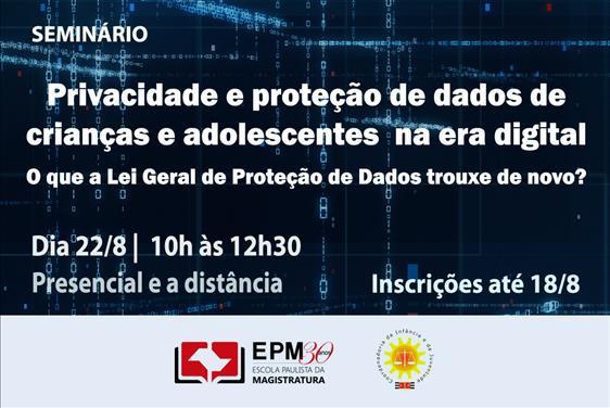 EPM e CIJ promoverão seminário sobre privacidade e proteção de dados de crianças e adolescentes
