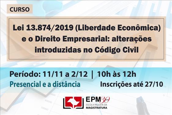 Lei 13.874/2019 (Liberdade Econômica) será discutida em curso na EPM