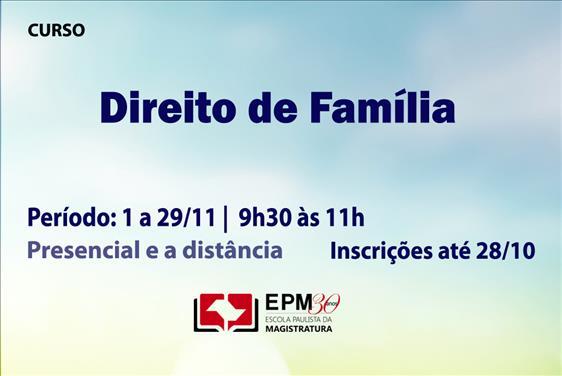 Direito de Família será discutido em novo curso da EPM