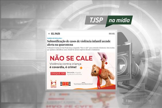 """TJSP na Mídia – El País noticia a campanha """"Não se Cale"""""""