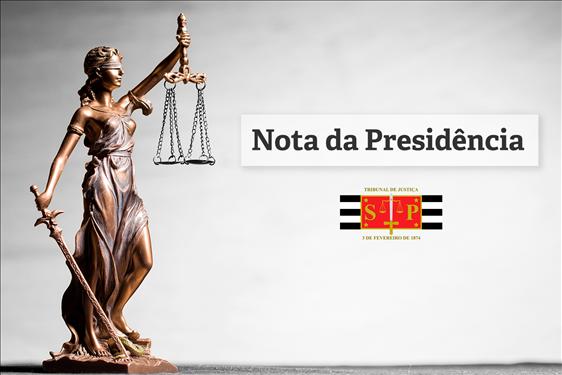 Nota da Presidência do Tribunal de Justiça