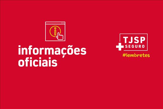 #TJSP + Seguro: saiba onde encontrar informações oficiais sobre o coronavírus