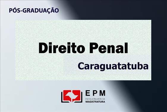 EPM está com inscrições abertas para curso de especialização em Direito Penal em Caraguatatuba