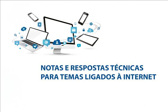 Novidade: plataforma para solicitação de notas e respostas técnicas relacionadas à Internet
