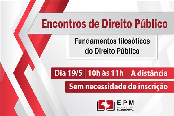 Fundamentos filosóficos do Direito Público serão debatidos nos 'Encontros de Direito Público'