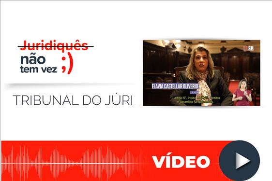 """""""Juridiquês Não Tem Vez"""": juíza explica como funciona o Tribunal do Júri"""