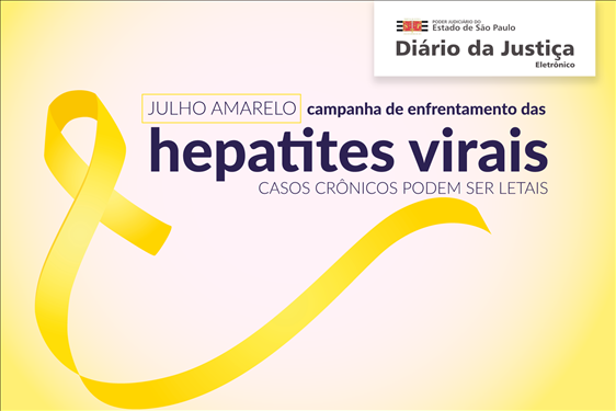 Julho Amarelo: Campanha de enfrentamento das hepatites virais