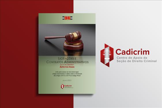 Cadicrim lança publicação sobre os aspectos penais da Lei de Licitações e Contratos Administrativos