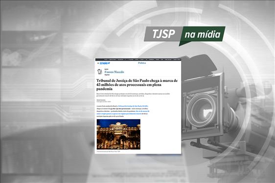 TJSP na Mídia: Blog do Fausto destaca alta produtividade do Judiciário paulista durante pandemia