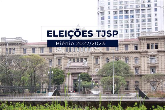 Inscrições abertas para eleição no TJSP
