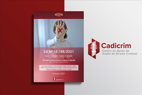 Cadicrim lança publicação sobre a Lei nº 14.188/21
