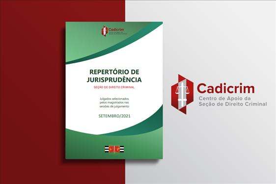 Cadicrim lança nova edição do Repertório de jurisprudência