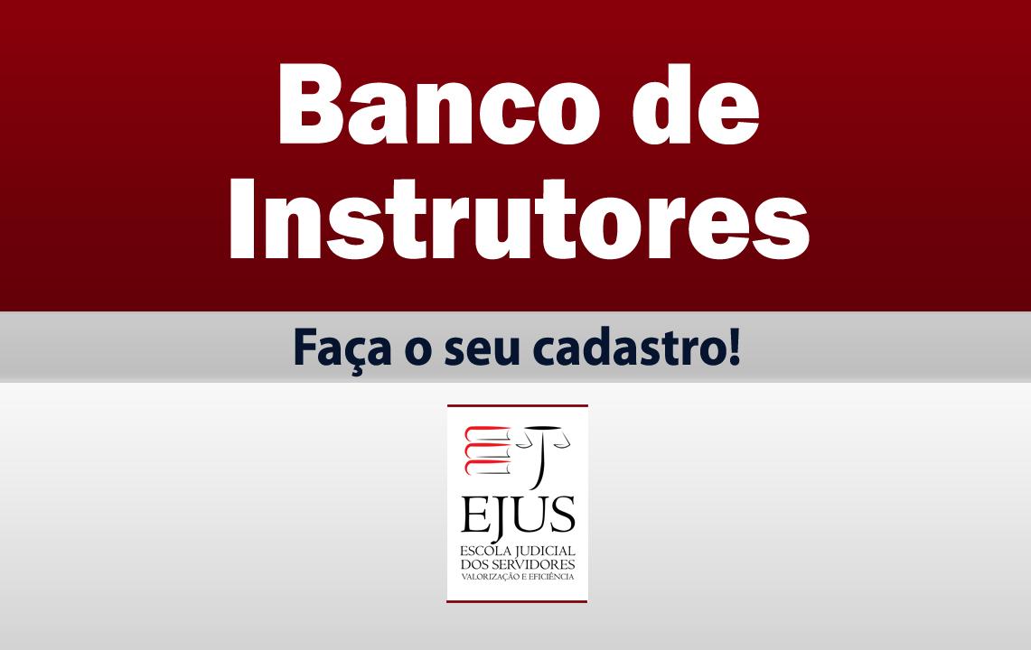 EJUS cria Banco de instrutores para servidores