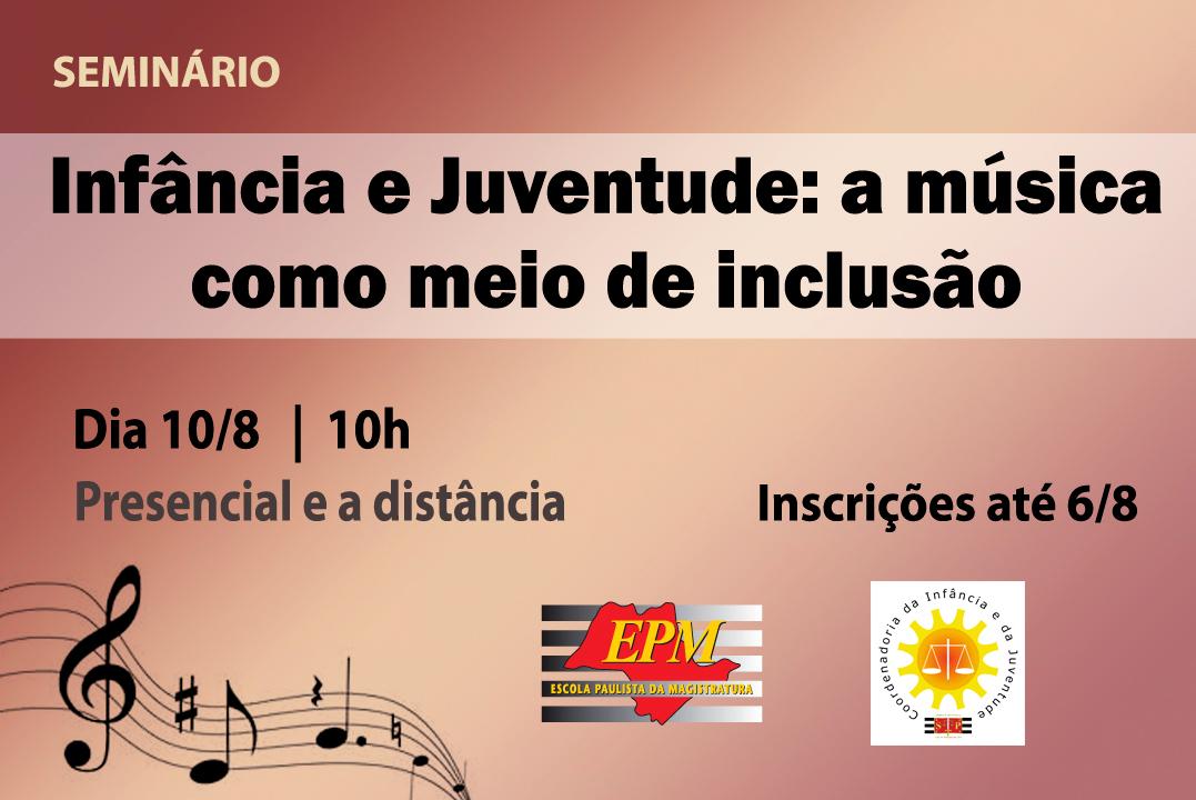 Inscrições abertas para o seminário 'Infância e Juventude: a música como meio de inclusão'