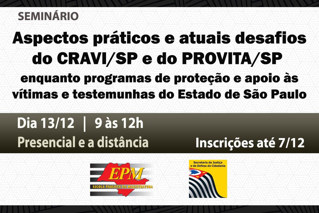 Programas de proteção e apoio às vítimas e testemunhas do Estado de São Paulo serão debatidos em seminário na EPM