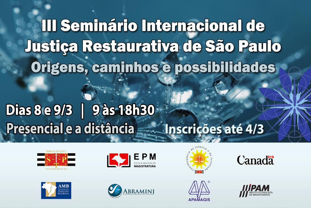 Terceira edição do Seminário Internacional de Justiça Restaurativa será realizada na EPM