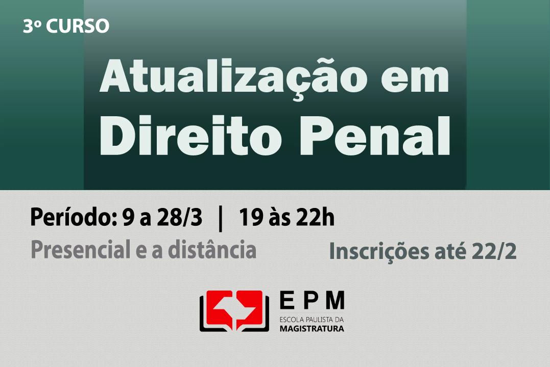 EPM realizará terceira edição do curso 'Atualização em Direito Penal'