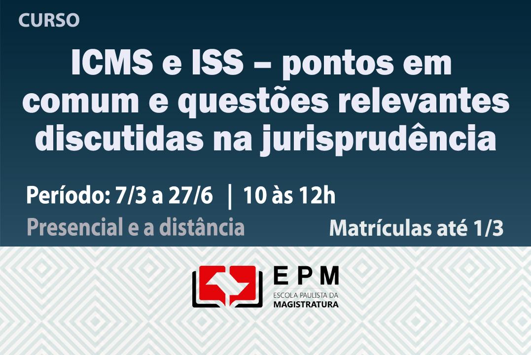 Matrículas abertas para o curso 'ICMS e ISS – pontos em comum e questões relevantes discutidas na jurisprudência'