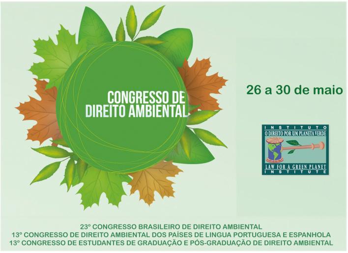 Instituto O Direito por um Planeta Verde realizará o '23º Congresso Brasileiro de Direito Ambiental'