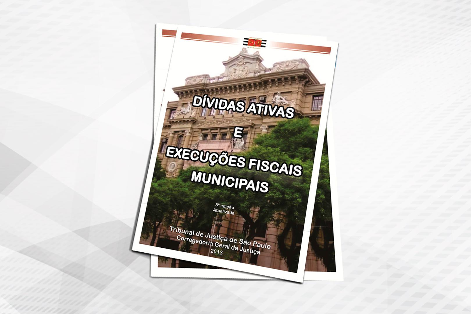 Cartilha da Corregedoria orienta municípios quanto à cobrança de dívidas ativas