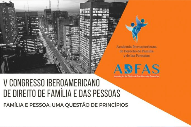 Inscrições abertas para o V Congresso Iberoamericano de Direito de Família e das Pessoas