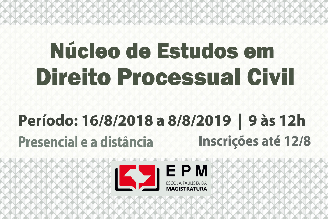 EPM iniciará atividades do Núcleo de Estudos em Direito Processual Civil