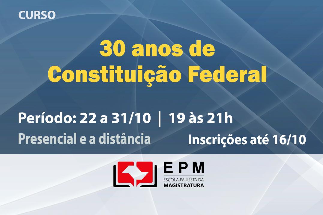 EPM abre inscrições para o curso '30 Anos de Constituição Federal'