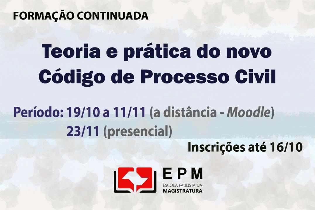 Magistrados podem se inscrever para nova edição do curso 'Teoria e prática do novo Código de Processo Civil'