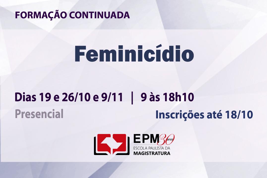 Feminicídio será discutido em curso de formação continuada da EPM